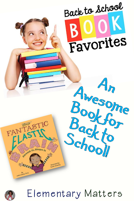 Your Fantastic Elastic Brain! A great book for starting the school year, along with ideas and a freebie to accompany the book.