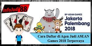 Agen Judi ASEAN Games 2018 Terpercaya