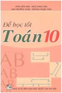 Để Học Tốt Toán 10 - Hàn Liên Hải