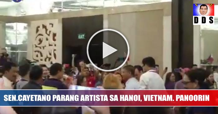 WATCH: Sen. CAYETANO nag mistulang celebrity at pinagkaguluhan sa Hanoi Vietnam