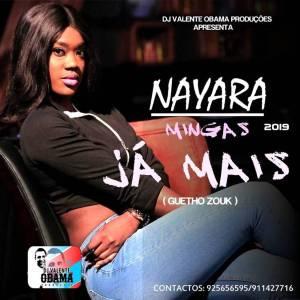 Nayara Mingas – Já Mais (Kizomba) 2019