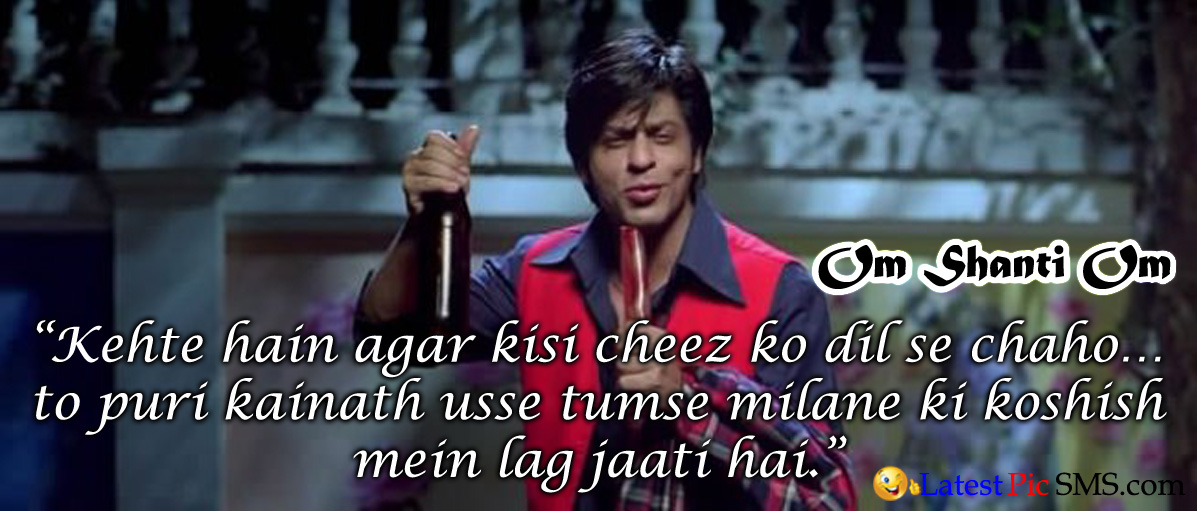 Om Shanti Om shahrukh khan Romantic Dialogues - Bollywood Movie Famous Romance Dialogues for Whatsapp and Fb