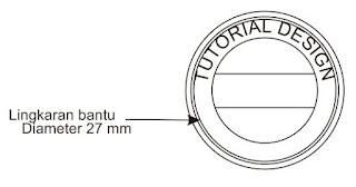 lingkaran bantu diameter 27mm stempel coreldraw x6