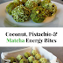 Coconut, Pistachio and Matcha Energy Bites Recipe