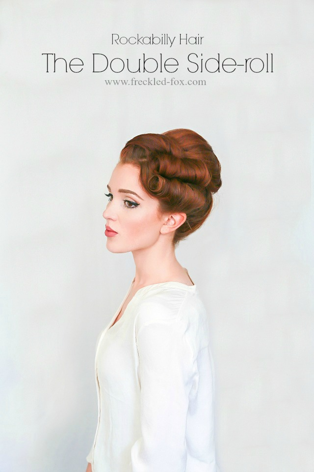 Hair Tutorial The Rockabilly Double Roll The Freckled