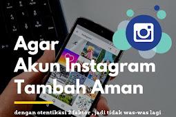 Agar Akun Instagram Tambah Aman