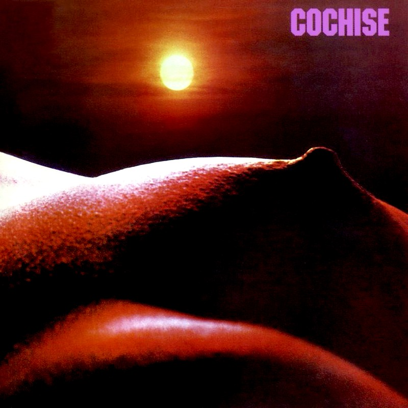 Solidboy Music Blog: Cochise - Cochise (2002 Kissing Spell) 1970