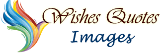 Wishes Quotes and Images