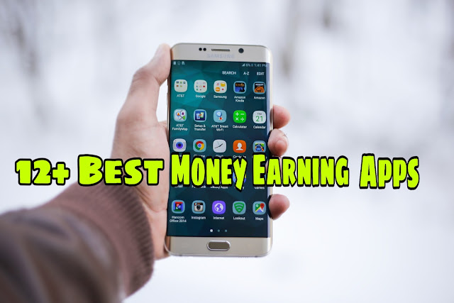 12+ Best money earning apps in India 2019
