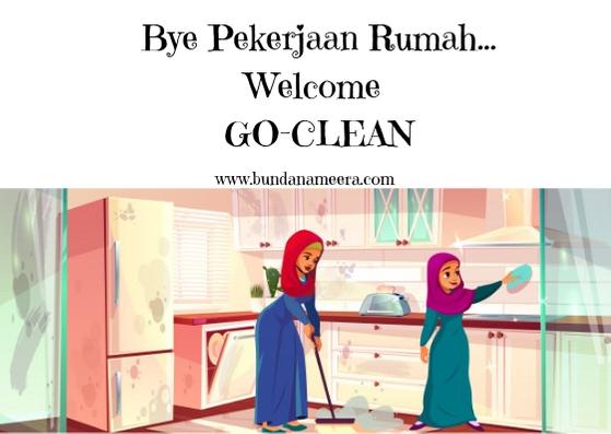 Ditinggal ART Mudik Lebaran?Tenang Ada Go-Clean!, review GO-CLEAN, GO-CLEAN PAKET RAMADAN INFAL, Biaya Go-CLEAN
