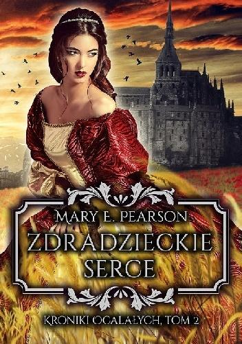"""Zdradzieckie serce"" Mary E. Pearsen"