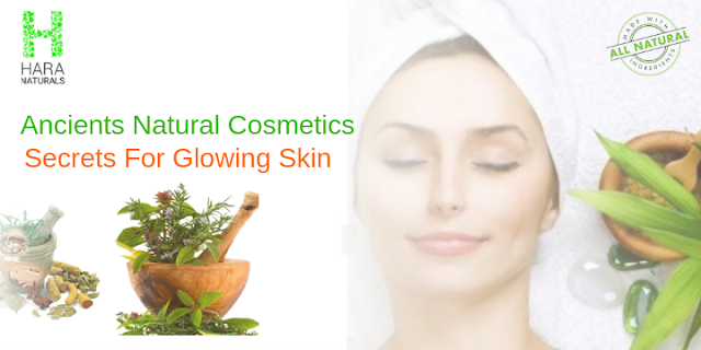 Ancients Natural Cosmetics Secrets For Glowing Skin