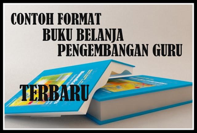 Download Contoh Format Buku Belanja Pengembangan Guru Terbaru