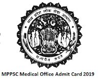 MPPSC Medical Office Admit Card