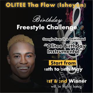 Olitee Bithday Freestyle challenge,Birthday challenge,Olitee tha Flow,  Freestyle challenge,Olitee Birthday Instrumental, Instrumental Olitee,Freestyle,Isheyen