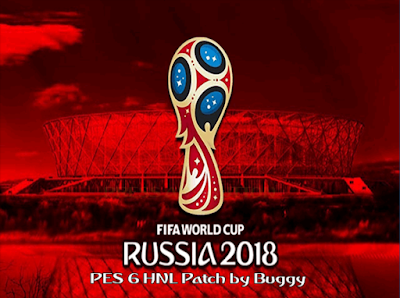 PES 6 HNL Patch Update World Cup 2018 Edition