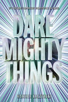 Dare Mighty Things by Heather Kaczynski book cover and review