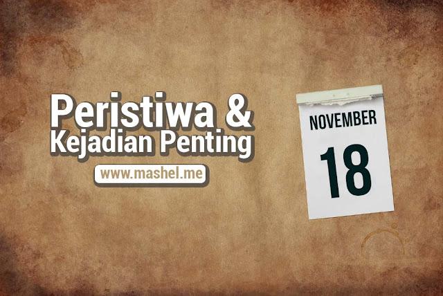 Peristiwa dan Kejadian Penting Tanggal 18 November