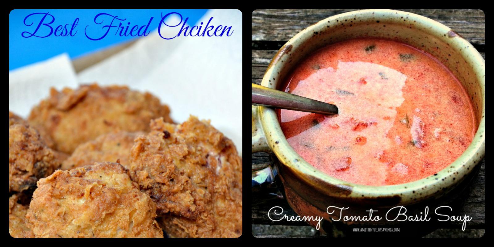 fried chicken, tomato basil soup