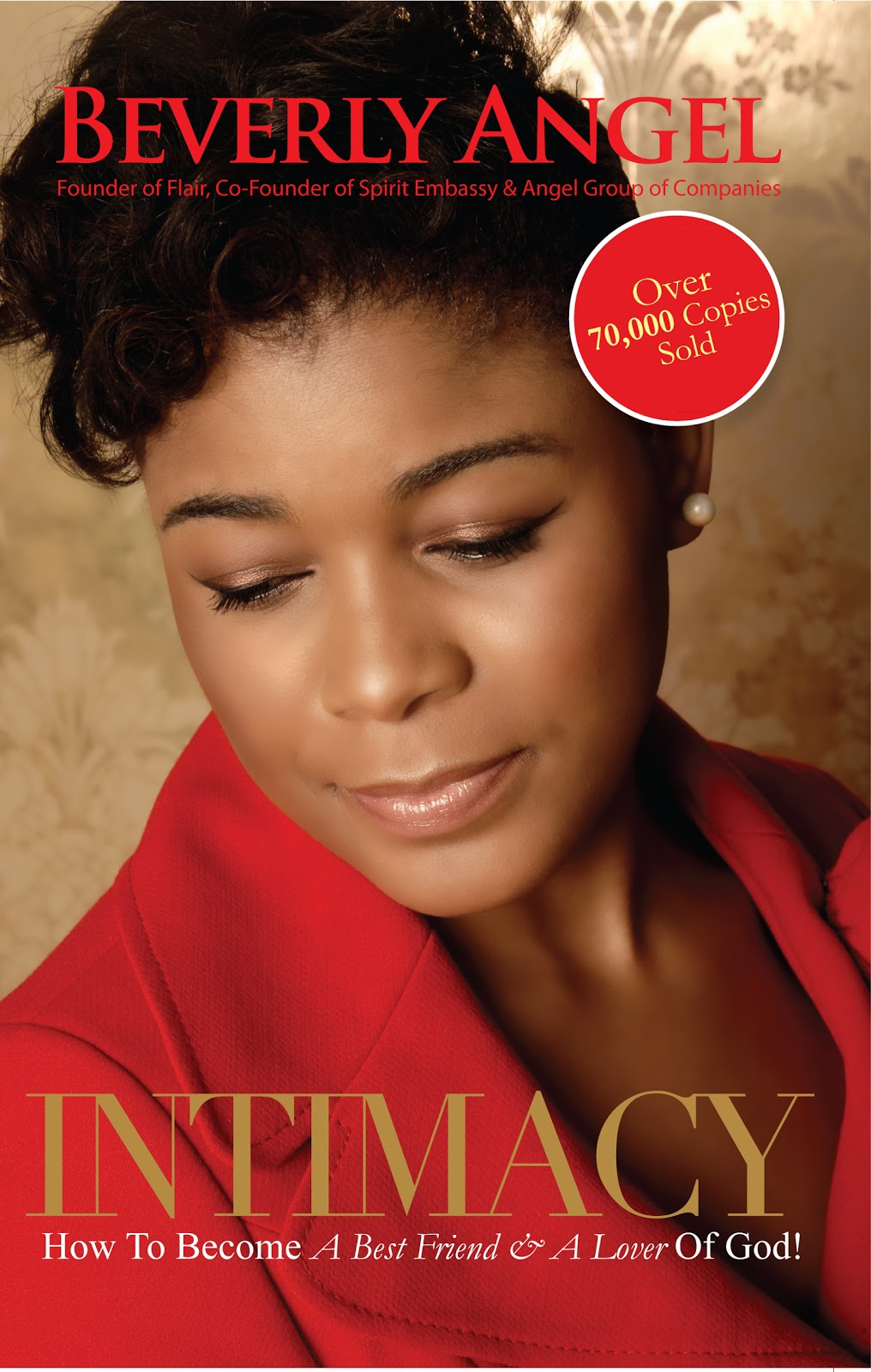 I: INTIMACY by PROPHETESS BEVERLY ANGEL