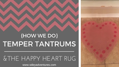 Temper Tantrums and the Happy Heart Rug by Carrie Wiley