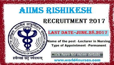 http://www.world4nurses.com/2017/05/aiims-rishikesh-nursing-lecturer.html