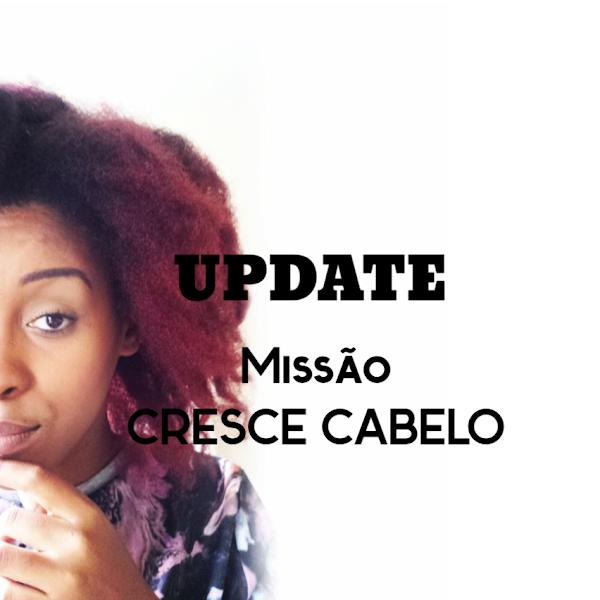 UPDATE MISSÃO CRESCE CABELO