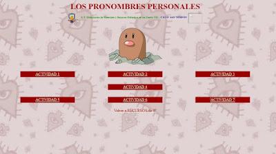 http://www.ceiploreto.es/sugerencias/averroes/san_tesifon/recursos/curso5/hot_potatoes/pronperso/index.html