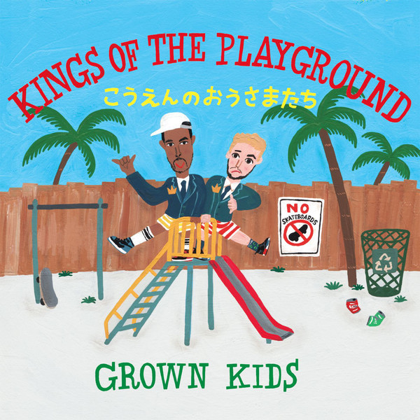 [Album] GROWN KIDS – KINGS OF THE PLAYGROUND (2016.08.31/MP3/RAR)