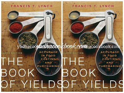 Download ebook THE BOOK OF YIELDS : Accuracy In Food Costing And Purchasing