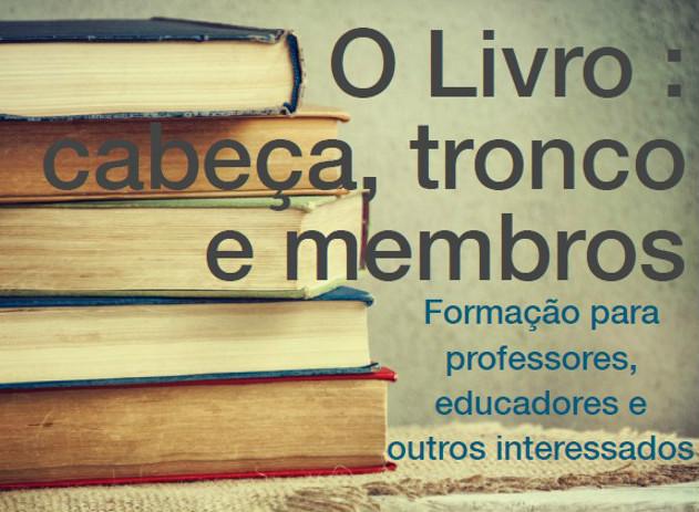 Biblioteca Municipal de Tavira acolhe formação «O Livro – cabeça, tronco e membros»