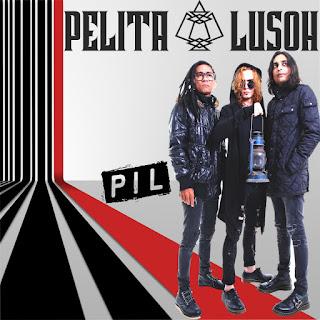 Pelita Lusoh - PIL MP3