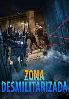 Zona Desmilitarizada - BDRip Dublado