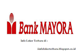 Lowongan Kerja BANK Mayora Cileungsi