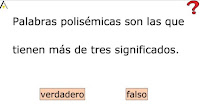 http://primerodecarlos.com/CUARTO_PRIMARIA/noviembre/Unidad3/actividades/lengua/polisemica1.swf