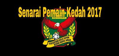 Senarai Pemain Kedah 2017