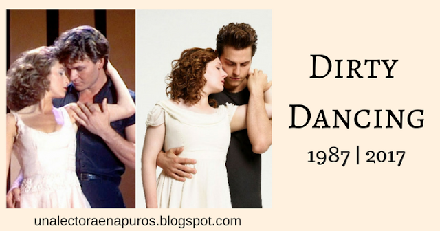 Dirty Dancing 1987 y 2017 | TV & Movies