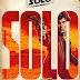 Han Solo: Uma História Star Wars | Primeiros pôsteres dos personagens