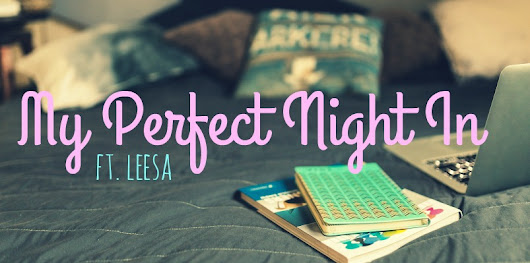 My Perfect Night In