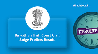Rajasthan High Court Civil Judge Prelims Result