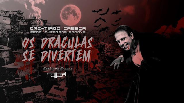 """CRC & Tiago Cabeça lançam o som """"Os Dráculas Se Divertem"""""""