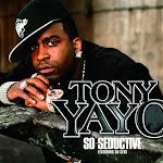 Tony Yayo - So Seductive - EP Cover
