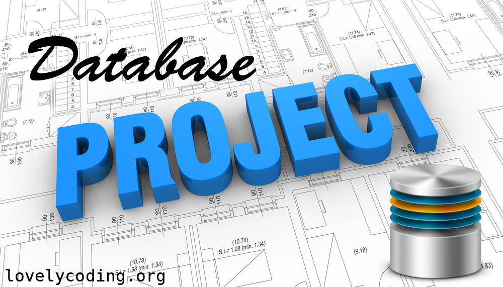 Top 18 Database Projects Ideas For Students Lovelycoding