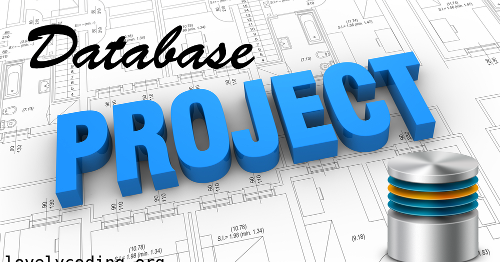 Top 18 Database Projects Ideas for Students | Lovelycoding org