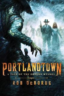 Guest Blog by Rob DeBorde, author of Portlandtown - Zombie 3.0