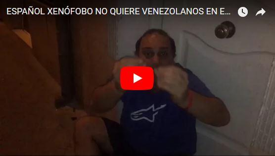 Español xenofóbico le envía un fuerte mensaje a los Venezolanos