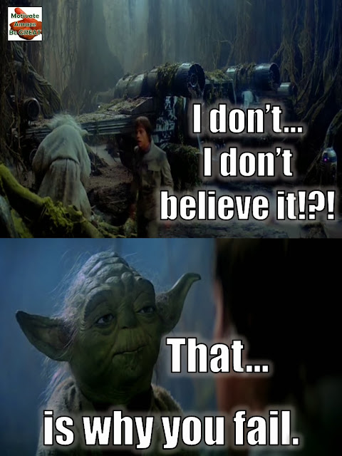 Star Wars Inspirational Quote, Why You fail, Success, Tips, Motivational Quotes, Believe, Yoda, Luke Skywalker