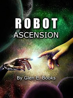 Robot Ascension (The Sky Between Two Worlds Book 2) by Glen Books
