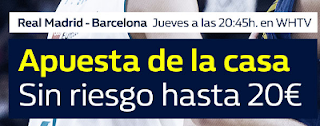 william hill promocion Real Madrid vs Barcelona 14 diciembre
