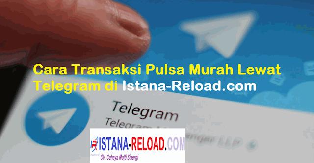 cara isi pulsa dni lewat telegram, cara daftar agen pulsa di telegram, cara mendaftar telegram untuk mengisi pulsa, transaksi pulsa via whatsapp, daftar harga pulsa telegram, cara isi token listrik via telegram, telegram center, cara transaksi portal pulsa via sms